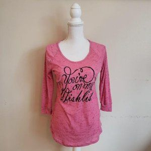 Pink You're On My Wish List T-Shirt 3/4 Sleeves